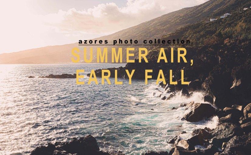 Summer Air, EarlyFall